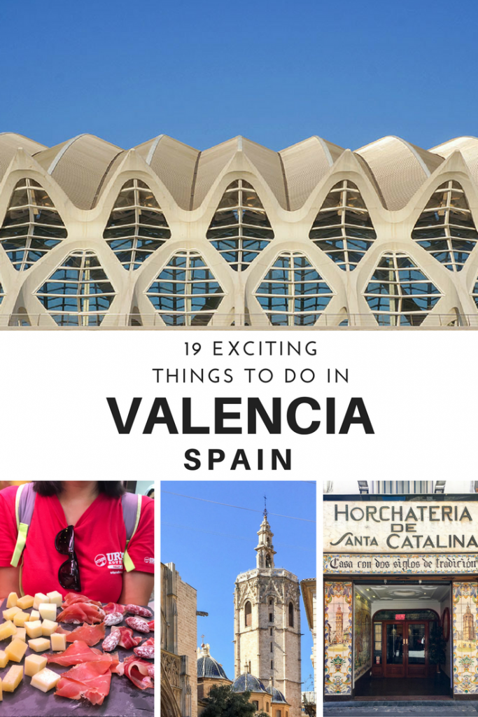 Futuristic architecture, meat and cheese platter, cathedral and horchateria in Valencia Spain