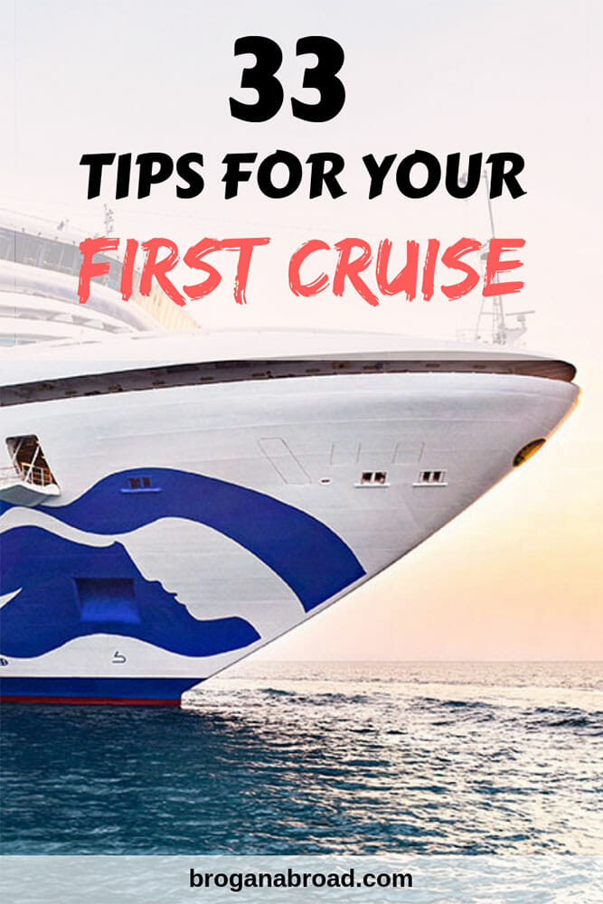 33 First Time Cruise Tips – Everything You Need to Know Before Your